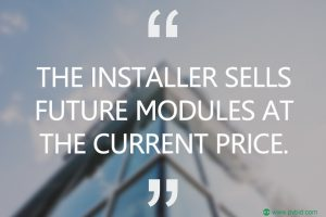 The installer sells future modules at the current price. PVBid.